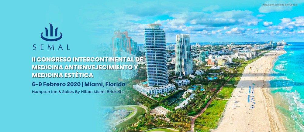 II congreso Intercontinental de Medicina Antienvejecimiento en Miami